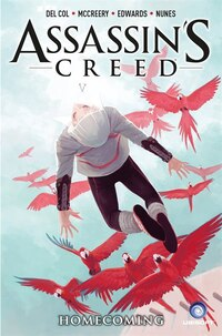 Assassin's Creed: Volume 3 Homecoming