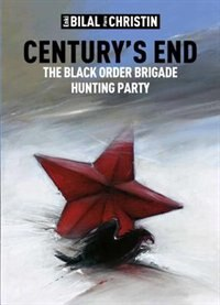 Century's End: The Black Order Brigade Hunting Party