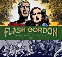 Flash Gordon: Dan Barry Volume 1 - The City Of Ice: The City Of Ice