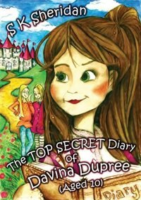 The Top Secret Diary Of Davina Dupree