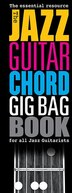 The Jazz Guitar Chord Gig Bag Book by Hal Leonard Corp.