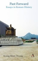 Past Forward: Essays in Korean History