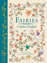 Fairies: A Spotter's Handbook