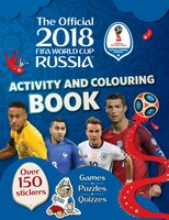 The Official 2018 Fifa World Cup Russiat Activity And Colouring Book
