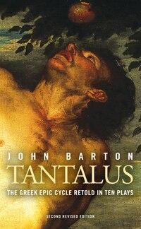 Tantalus: Ten New Plays on Greek Myths