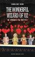 Wonderful Wizard Of Oz by Caroline Bird