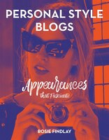 Personal Style Blogs: Appearances That Fascinate