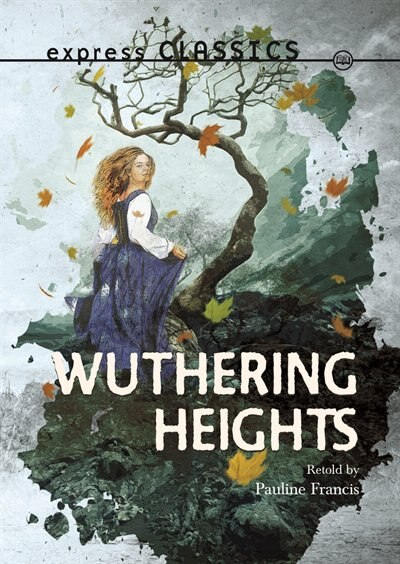 Wuthering Heights by Pauline Francis