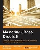 Mastering JBoss Drools 6 for Developers