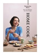 Home Cook: Over 300 Delicious, Fuss-free Recipes