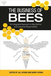 The Business Of Bees: An Integrated Approach To Bee Decline And Corporate Responsibility