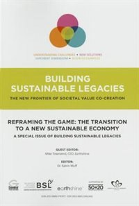 Reframing The Game: The Transition To A New Sustainable Economy