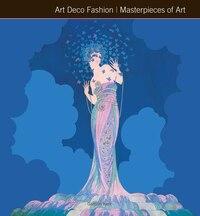Art Deco Fashion Masterpieces Of Art
