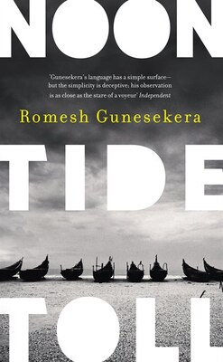 Book Noontide Toll by Romesh Gunesekera