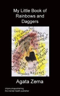 My Little Book Of Rainbows And Daggers by Agata Zema