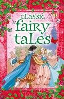 Classic Fairy Tales: Slip-case Edition