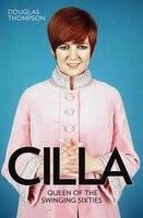 Cilla: Queen Of The Swinging Sixties