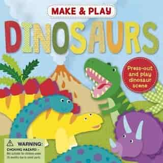 MAKE & PLAY DINOSAURS by Na