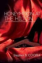 Honeymoon at the Hilton