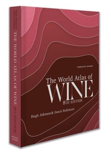 The World Atlas Of Wine 8th Edition de Jancis Robinson