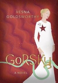 Gorsky: A Novel