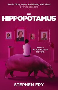 The Hippopotamus (movie Tie-in Edition)
