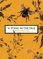 A Sting In The Tale: (the Birds And The Bees)