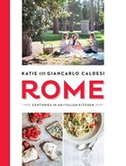 Rome: Centuries In An Italian Kitchen