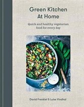 Book Green Kitchen At Home: Quick And Healthy Vegetarian Food For Everyday by David Frenkiel