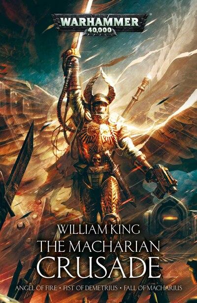 The Macharian Crusade Omnibus de William King