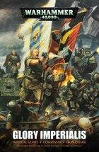 Glory Imperialis: An Astra Militarum Omnibus
