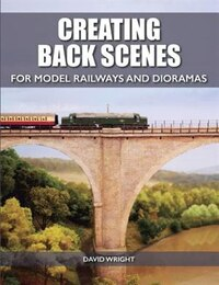 Creating Back Scenes For Model Railways And Dioramas