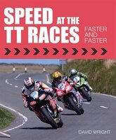 Speed At The Tt Races: Faster And Faster