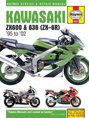 Kawasaki Zx600 & 636 (zx-6r) '95 To '02 by Editors Of Editors Of Haynes Manuals