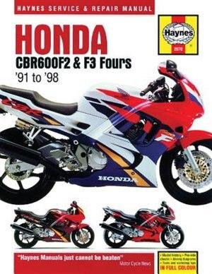 Honda Cbr600f2 & F3 Fours '91 To '98 by Ken Freund