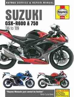 Suzuki Gsx-r600 & 750 '06 To '09 by Editors Of Editors Of Haynes Manuals