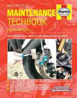 Motorcycle Maintenance Techbook: Servicing And Minor Repairs For All Motorcycles And Scooters by Keith Weighill