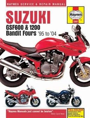 Suzuki: Gsf600, 650 & 1200 Bandit Fours '95 To '06 by Max Haynes