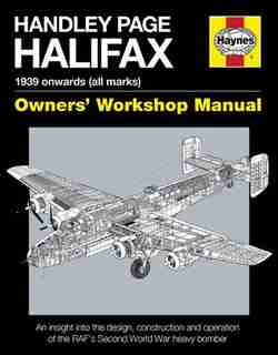 Handley Page Halifax: 1939 Onwards (all Marks) by Jonathan Falconer