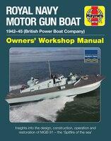 Royal Navy Motor Gun Boat: 1942-45 (british Power Boat Company) * Insights Into The Design…