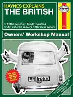 Haynes Explains - The British by Boris Starling