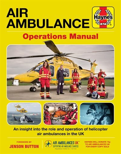 Air Ambulance Operations Manual: An Insight Into The Role And Operation Of Helicopter Air Ambulances In The Uk by Clare Robinson