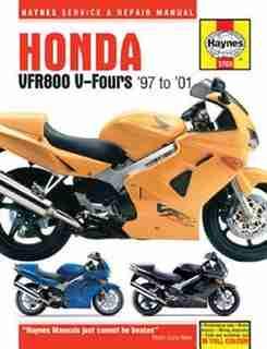 Honda Vfr800 V-fours '97-'01 by Editors Of Haynes Manuals