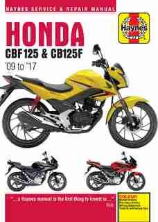 Honda Cbf125 And Cb125f: '09 To '17 by Editors Of Haynes Manuals