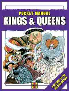 Kings & Queens: A History Of The British Royals by Anita Ganeri