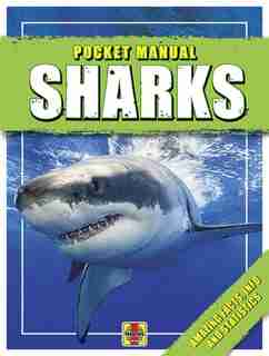 Sharks: Amazing Facts, Info And Statistics by David Thompson