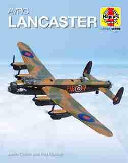 Avro Lancaster: 1941 Onwards (all Marks) by Jarrod Cotter