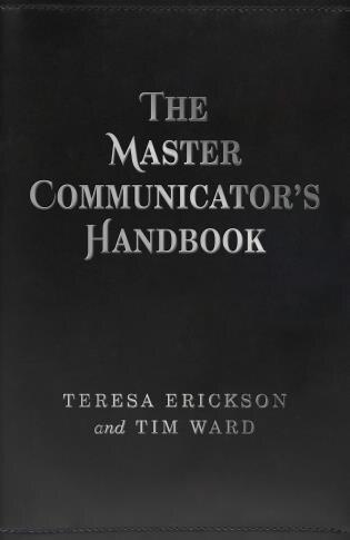 The Master Communicator's Handbook by Teresa Erickson