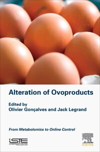 Characterizing The Alteration Of Ovoproducts Using New Analytical Approaches