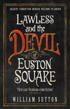 Lawless And The Devil Of Euston Square: Lawless 1